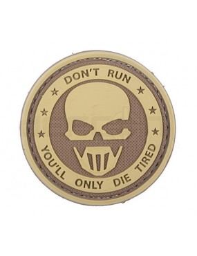 Don't Run You'LL Only Die Tired - Tan